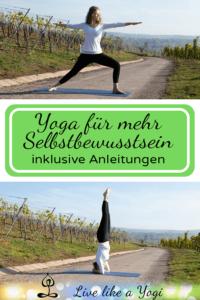 Yoga für mehr Selbstvertrauen - diese Asanas stärken dein Selbstbewusstsein
