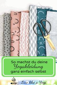 DIY-Yogakleidung – Wie du deine Yogakleidung selber machst 2