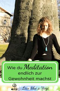 Ich kann nicht meditieren - Wie du Meditation endlich zur Gewohnheit machst 3