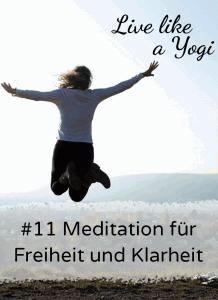 #11 Meditation für Freiheit und Klarheit (2)